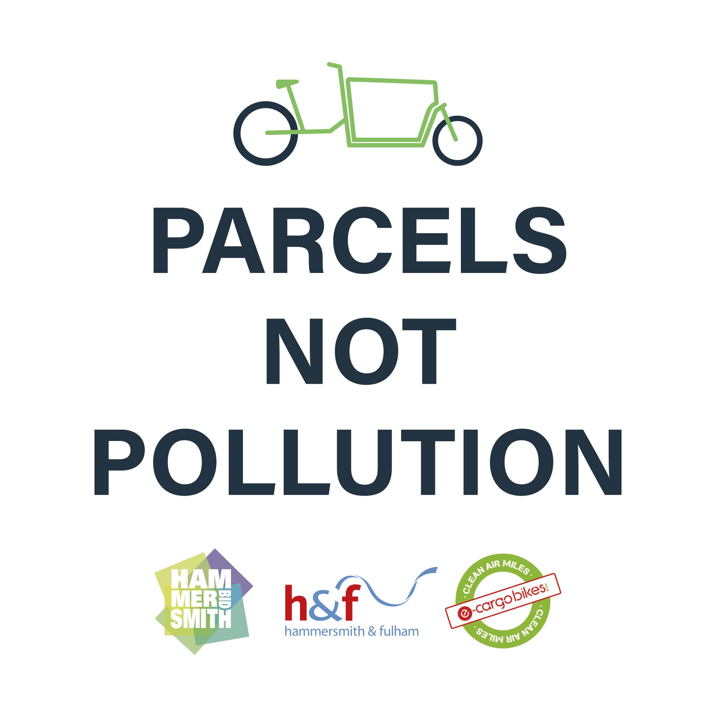 Parcels Not Pollution